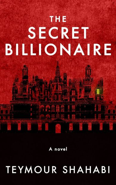 The Secre Billionaire by Seymour Shahabi